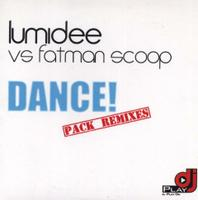 LUMIDEE vs FATMAN SCOOP - Dance !