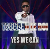 TSUNAMI - Yes We Can