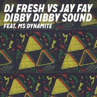 DJ FRESH vs JAY FAY ft. MS DYNAMITE