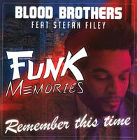 BLOOD BROTHERS feat. STEFAN FILEY - Remember This Time