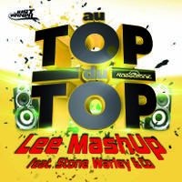 LEE MASHUP feat. STONE WARLEY & CO - Au Top Du Top