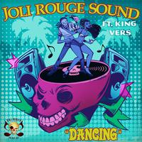 JOLI ROUGE SOUND ft. KING VERS