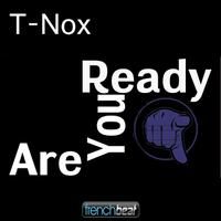 T-NOX - Are You Ready