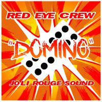 RED EYE CREW & JOLI ROUGE SOUND