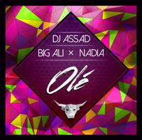 DJ ASSAD feat. BIG ALI & NADIA