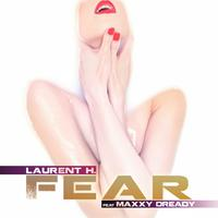 LAURENT H. - Fear