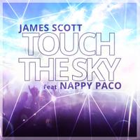JAMES SCOTT FT NAPPY PACO - Touch The Sky