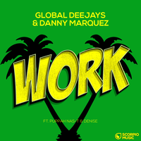 GLOBAL DEEJAYS & DANNY MARQUEZ - Work