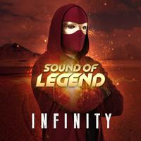 SOUND OF LEGEND - Infinity
