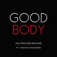 JOLI ROUGE SOUND ft. TASHINA MCKENZIE