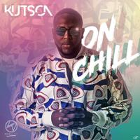 KUTSON - On Chill