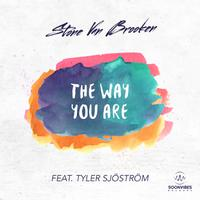 STONE VAN BROOKEN feat. TYLER SJOSTROM - The Way You Are