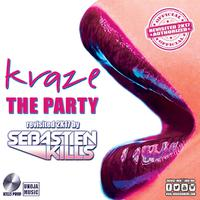 KRAZE - The Party (Revisited 2K17 by Sebastien Kills)