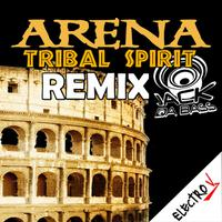 JACK DA BASS - Arena Tribal Spirit