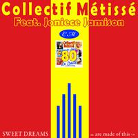 COLLECTIF METISSE - Sweet Dreams
