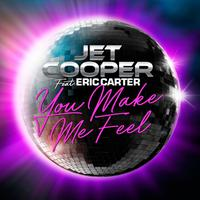 JET COOPER feat. ERIC CARTER - You Make Me Feel