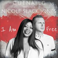 GUENA LG  presents NICOLE SLACK JONES - I Am Free