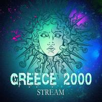 STREAM - Greece 2000
