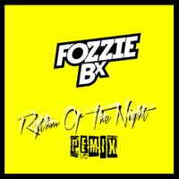 FOZZIE BX - The Rhythm Of The Night