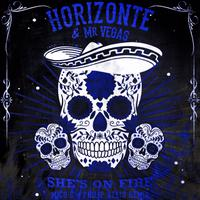 HORIZONTE feat. MR VEGAS - She's On Fire (Mico C & Philippe Aelis Rmx)
