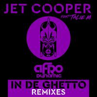 JET COOPER - In De Ghetto (REMIXES)