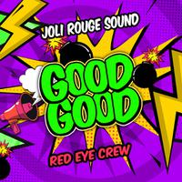 JOLI ROUGE SOUND - Good Good