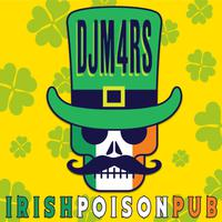 DJ M4RS - Irish Poison Pub