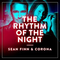SEAN FINN & CORONA - The Rhythm Of The Night