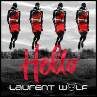 LAURENT WOLF - Hello
