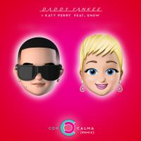 DADDY YANKEE x KATY PERRY ft. SNOW - Con Calma (Remix)