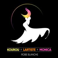 KOUROU & LARTISTE & MONICA