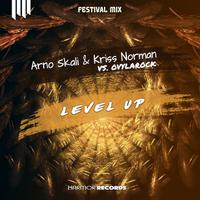 ARNO SKALI & KRISS NORMAN - LEVEL UP