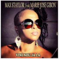 MAX STAYLOR feat. MARIE JOSE GIBON