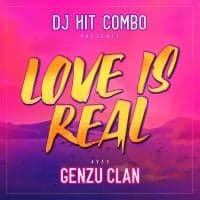 DJ HIT COMBO, GEN ZU CLAN - Love Is Real