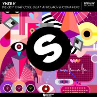 YVES V ft. AFROJACK & ICONA POP