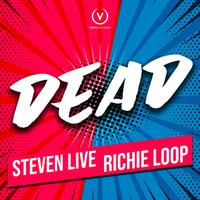 STEVEN LIVE & RICHIE LOOP