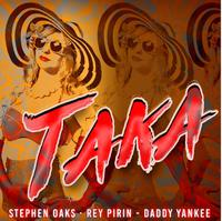 STEPHEN OAKS & REY PIRIN ft. DADDY YANKEE - Taka