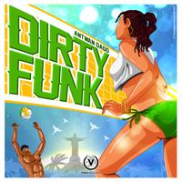 ANTWAN DAGO - Dirty Funk
