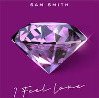 SAM SMITH - I Feel Love