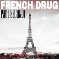 PAUL SECONDI - French Drug