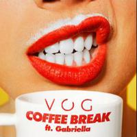 VOG feat. GABRIELLA - Coffee Break