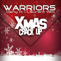 WARRIORS  - Xmas Crack Up