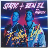 STATIC & BEN EL feat. PITBULL - Further Up (Na Na Na Na Na)