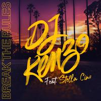 DJ KENZO feat. STELLA CINO - Break The Rules