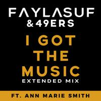 FAYLASUF & 49ers - I Got The Music