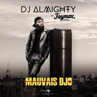 DJ ALMIGHTY feat. JAYMAX