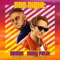 AAZAR & YUNG FELIX ft. EBENESER & MAIA WRIGHT - One Night