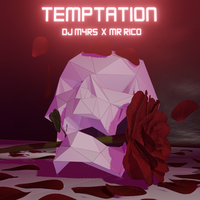 DJ M4RS x MR RICO - Temptation
