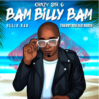 CRAZY SIR G - Bam Billy Bam
