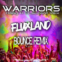 WARRIORS - Fluxland 'Bounce Remix'